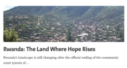 rwanda article the land where hope rises