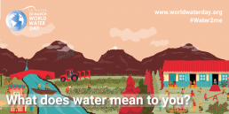 World Water Day 2021 - What does water mean to you?